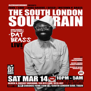 The South London Soul Train with Dat Brass (Live) + More