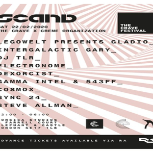 Scand: The Crave x Creme Organization with Legowelt (Live), Intergalactic Gary