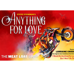 Anything For Love – The Meat Loaf Story