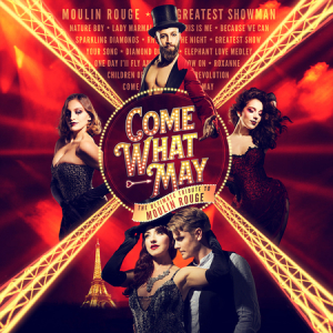 Come What May - The ULTIMATE TRIBUTE to Moulin Rouge at @EpsomPlayhouse