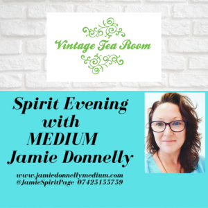 Spirit Evening with Medium Jamie Donnelly at Vintage Tea Room