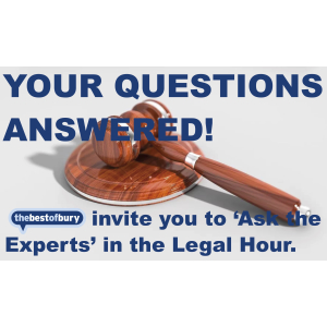 thebestofbury invite you to Ask The Experts - Legal Hour