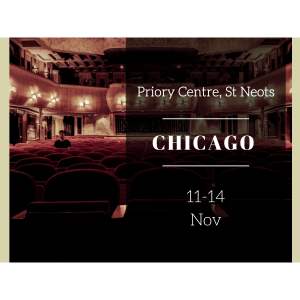Chicago At The Priory Centre - St Neots