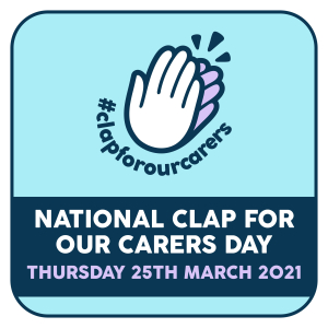 Clap For Our Carers National Day #ClapForOurCarers