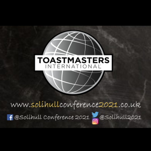 Solihull Conference 2021 - Toastmasters D71