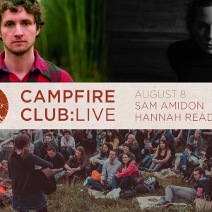 Campfire Club: London Sam Amidon, Hannah Read