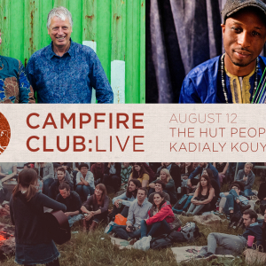 Campfire Club London: The Hut People, Kadialy Kouyate