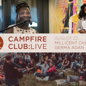 Campfire Club London: Millicent Chapanda, Germa Adan
