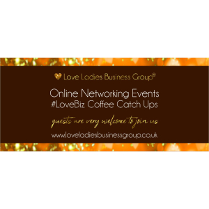 Solihull #LoveBiz Networking® Online Coffee Catch Up Event