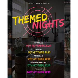 Themed Nights at Kedu Kitchen & Services