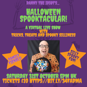 Halloween Spooktacular Show with Danny The Idiot