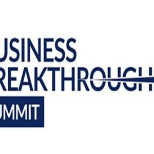 Business Breakthrough Summit with Rob Moore
