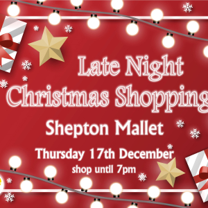 Shepton Mallet Late Night Christmas Shopping