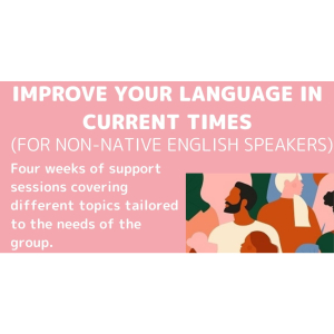 Improve Your Language In Current Times (for non-native English Speakers) with The Mary Frances Trust –Epsom & Ewell Employment and Skills Initiative