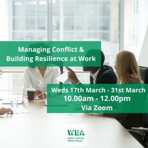 Managing Conflict & Building Resilience at Work Course with @WEAEastSurrey - #Epsom & #Ewell Employment Skills Initiative