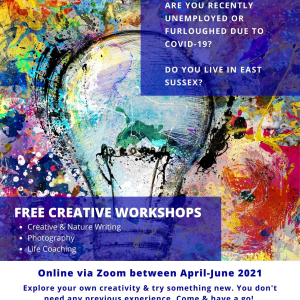 FREE creative workshops for people who are recently unemployed or furloughed living in East Sussex