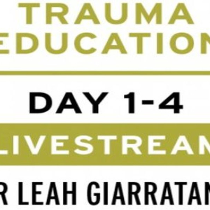 Practical trauma informed interventions w/ Dr Leah Giarratano on 22-23 & 29-30 Sep 22-Manchester