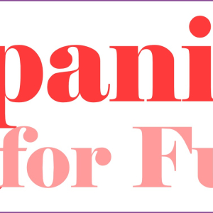 Spanish for Improvers Sutton Coldfield - Language for Fun