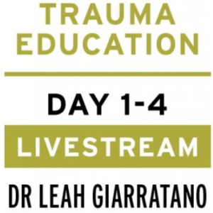 Practical trauma informed interventions with Dr Leah Giarratano on 22-23 and 29-30 September 2022 UK