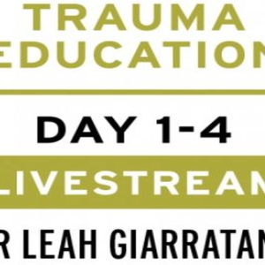Practical trauma informed interventions with Dr Leah Giarratano on 22-23 & 29-30 September, Swansea