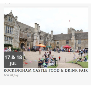 ROCKINGHAM CASTLE FOOD & DRINK FAIR