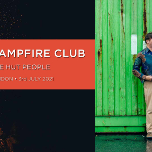 Campfire Club: The Hut People