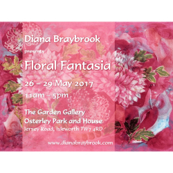 'Floral Fantasia' - paintings by Diana Braybrook