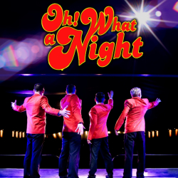 Oh What a Night - The All New Jersey Boys