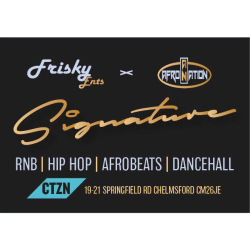 Frisky Ents x AfroNation Present: Signature Launch Party
