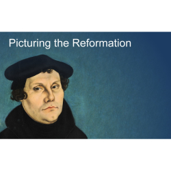 Trinity Advent Lecture - Picturing the Reformation