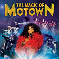 The Magic of Motown – Celebrating the sound of a generation