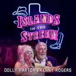 Islands in the Stream – The Music of Dolly Parton & Kenny Rogers