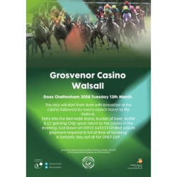 Grosvenor Casino Walsall Does Cheltenham 2018! For only £69!
