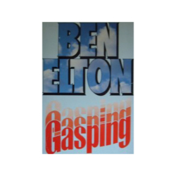 'Gasping' by Ben Elton