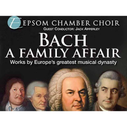Bach - A Family Affair - concert with Epsom Chamber Choir @Epsomchmbrchoir