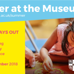 Summer at the Museums: 25 July - 3 September
