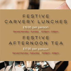 Festive Carvery Lunches | Festive Afternoon Tea