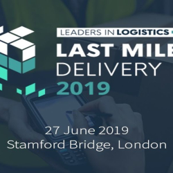 Leaders in Logistics: Last Mile Delivery 2019 in London - June 2019