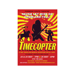 Furness Youth Theatre presents: Timecopter