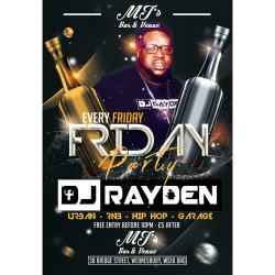 Friday Party with DJ RAYDEN at MJ's Bar and Venue