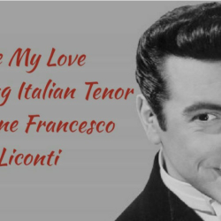 Be My Love a tribute to Mario Lanza