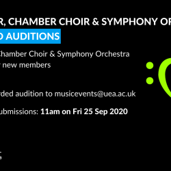 UEA Choir, Chamber Choir and Symphony Orchestra auditions 2020