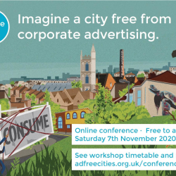 Ad Free Cities Conference - Imagine a city free from corporate advertising