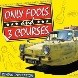 Only Fools and 3 Courses -The Thurrock Hotel 18/06/2021