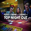Food + Drink + Casino = Top Night Out @Grosvenor Casino Sheffield