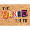 The Naked Truth- presented by Fortress Theatre Company