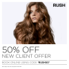 50% OFF New Client Offer at Rush Enfield
