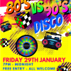 80s VS 90s Disco Party at Bridgtown Social Club