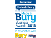 Commended - Made in Bury Business Awards 2013