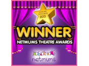 Netmums - Best Theatre SE Region 2013 WINN